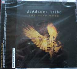 DEADSOUL TRIBE ''the Dead Word'' (CD-Soyuz)