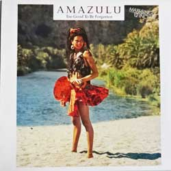 винил LP AMAZULU ''Too Good To Be Forgotten'' (12'') (1986 German press, 608 291, ex/ex+)