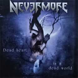 NEVERMORE ''Dead Heart In A Dead World'' (2000 Russian press, 77310-2, matrix EX-47, vg+/near mint) (CD)