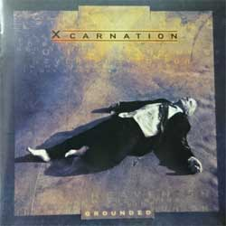 XCARNATION (ex-KING CRIMSON, WINGER) ''Grounded'' (2005 Russian press, IROND CD 05-DD279, mint/mint) (CD)
