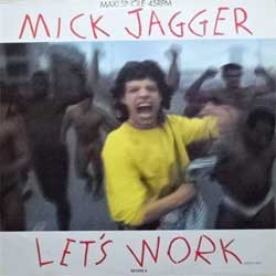 "винил LP ROLLING STONES (MICK JAGGER) ""Let's Work"" (3-track 12"") (1987 Holland press, ex+/ex-)"