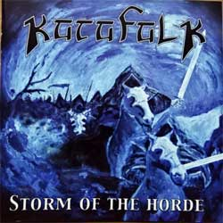 KATAFALK ''Storm Of The Horde'' (2003 Holland press, CBI 0301, mint/mint) (CD)