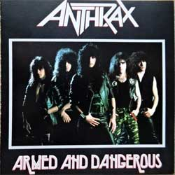 ANTHRAX ''Armed And Dangerous'' (1985 RI 1992 USA press, 0 20286 6902-2, matrix 2028 66 9022 01! D MADE IN USA, near mint/mint) (CD) (D)