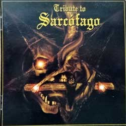 SARCOFAGO (va Tribute To Sarcofago) (2002 Brazil press, CG-0052, matrix Sonopress:CG0052 6430/02, mint/near mint) (CD)