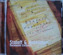 STOLOFF & HOPKINSON ''Documents Enclosed'' (CD) (2001 press, mint/mint)