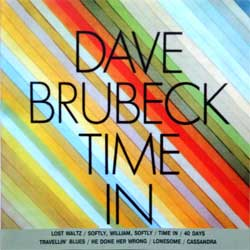 DAVE BRUBECK ''Time In'' (1966 RI 1999 Russian RARE press, AN99 0135, ex/mint) (CD)