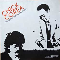 CHICK COREA ''Chick Corea Featuring LIONEL HAMPTON'' (1980 RI Russian press, limited edition, FJ-0001062, mint/mint) (CD)