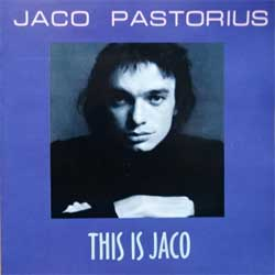 JACO PASTORIUS ''This Is Jaco'' (1976 RI 1998 Russian RARE press, RR-98-140-2, ex/mint) (CD)