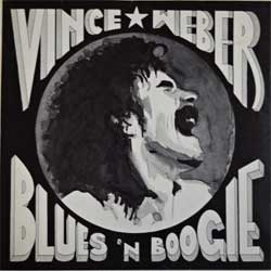 винил LP VINCE WEBER ''Blues'N'Boogie'' (1977 German press, 1C064-32295, near mint/ex)