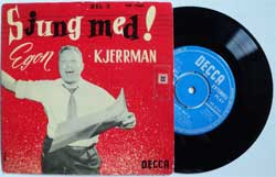винил LP EGON KJERRMAN ''Sjung Med! Del 2'' (8-track 7''single) (1957 Sweden press, vg+/ex-)