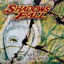 SHADOWS FALL ''The Art Of Balance'' (2002 German press, CM 77428-2, ex/mint) (2xCD)