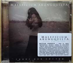 "MALEFICIUM ARUNGQUILTA ""Транс для сестры"" (2013 Russian press, sticker, GRR 138, mint/mint) (CD) (D)"
