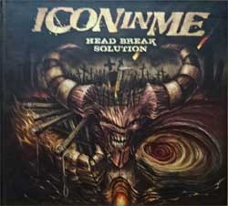 ICON IN ME ''Head Break Solution'' (2011 Russian press, MZR CD 489, mint/mint/ex) (digibook) (CD)