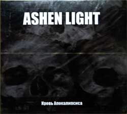 "ASHEN LIGHT ""Кровь Апокалипсиса"" (2010 Russian press, limited edition, MHP 09-067, mint/mint, still sealed) (digipak) (CD)"