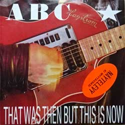 "винил LP ABC ""That Was Then But This Is Now - Vertigo"" (7"" single) (1983 Holland press, sticker, ex+/ex+)"