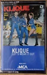 аудиокассета KLIQUE ''Let's Wear It Out'' (1982 USA press, MCAC-5317, mint/mint, still sealed!) (MC2437) (D)