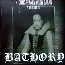 BATHORY (va In Conspiracy With Satan: A Tribute To Bathory) (2001 Holland press, HHR094, matrix Technicolor, vg+/mint) (CD)