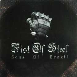 FIST OF STEEL ''Sons Of Brazil'' (CD)