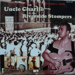 UNCLE CHARLIE & THE RIVERSIDE STOMPERS ''Rockin', Rollin', Swingin', Stompin' with…'' (CD)