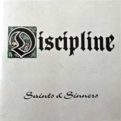 DISCIPLINE ''Saints & Sinners'' (2002 RI 2005 Russian press, NERCD063-WW041, mint/mint, new) (CD)