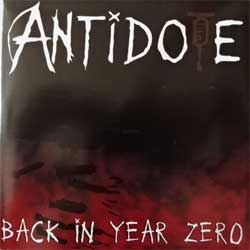 ANTIDOTE ''Back In Year Zero'' (2003 RI 2005 Russian press, NERCD 070-WW057, mint/mint, new) (CD)