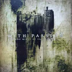 WITH PASSION ''In The Midst Of Bloodied Soil'' (2005 Russian press, MOSH300CD, ex-/mint) (CD)
