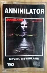 аудиокассета ANNIHILATOR ''Never, Neverland'' (1990 RI 1996 (Russian RARE press, 110, near mint/mint) (MC2578)