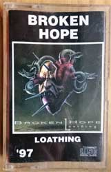 аудиокассета BROKEN HOPE ''Loathing'' (1997 Russian RARE press, 294, near mint/mint)  (MC2591)