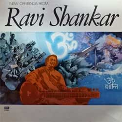 винил LP India: RAVI SHANKAR ''New Offerings From Ravi Shankar'' (1984 India RARE press, EASD 1421, ex+/ex+) (D)