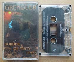 аудиокассета GRENOUER ''Border Of Misty Times'' (1996 Russian press, ex/near mint) (D) (MC982)