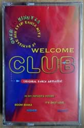 аудиокассета va WELCOME TO THE CLUB: Over 60 Minutes Of Remixed Non Stop Dance Hits (1996 Canada press, DAN40194, mint/mint, still sealed) (MC2864)