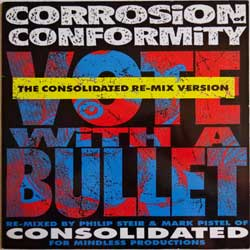 винил LP CORROSION OF CONFORMITY ''Vote With A Bullet (Remix)'' (4-track 12'') (1992 Holland RARE press, vg+/ex)