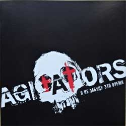 "AGITATORS ""Я не забуду это время"" (2008 press, includes RANCID 2 cover-versions) (CD)"