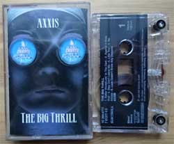аудиокассета AXXIS ''The Big Thrill'' (1993 Holland press, 1C264-0777/78137740, near mint/mint) (MC1960)