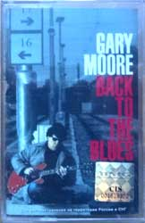 аудиокассета GARY MOORE ''Back To The Blues'' (2001 Russian press, 74321856104, mint/mint, still sealed) (MC1966)