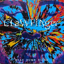 CLAWFINGER ''Deaf Dumb Blind'' (1993 German press, 4509-93245-2, near mint/mint) (CD)