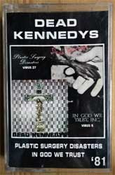 аудиокассета DEAD KENNEDYS ''Plastic Surgery Disaster/In God We Trust'' (1981 RI 1996 Russian RARE press, near mint/mint) (MC3231)