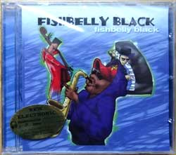 FISHBELLY BLACK ''Fishbelly Black'' (2002 Russian press, sticker, ПРЗ CD5652, mint/mint, still sealed) (CD) (D)