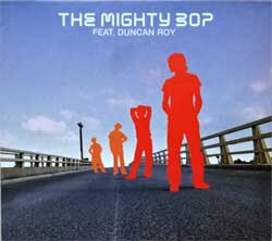 MIGHTY BOP feat. DUNCAN ROY ''The Mighty Bop Feat. Duncan Roy'' (2002 France press, YPCD133, mint/ex+) (digipak) (CD) (D)