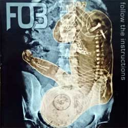 F.O.B. ''Follow The Instructions'' (2003 Czech press, matrix carisma 200310126 www.carismagroup.com 01, mint/mint) (CD)