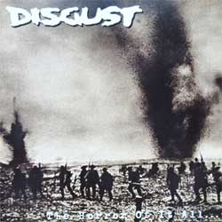 DISGUST ''The Horror Of It All…'' (2002 Canada press, C.A.H. Recs 011, mint/mint) (CD)