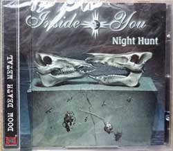 INSIDE YOU ''Night Hunt'' (2007 Russian press, obi, CDM 0607-2710, mint/mint, still sealed) (CD)