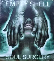 EMPTY SHELL ''Soul Surgery'' (2008 Russian press, O-card, MARCD-15-08, mint/mint, still sealed) (CD)