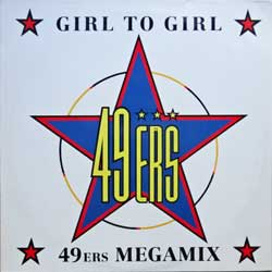 "винил LP 49ERS ""Girl To Girl"" (3-track 12"") (1990 German press, ex-/ex)"