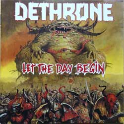 DETHRONE ''Let The Day Begin'' (Russian RARE limited edition press, CD FLAG 41, mint/mint) (CD)