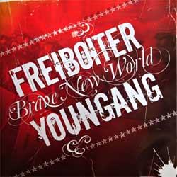 FREIBOITER vs. YOUNGANG ''Brave New World'' (split) (2006 EU press, ex/ex) (CD)