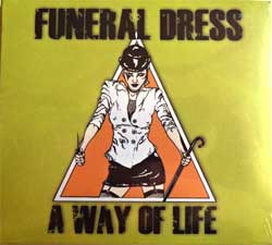 FUNERAL DRESS ''A Way Of Life'' (2001 Austrian press, new, sealed) (digipak) (CD)