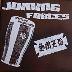GREENLAND WHALEFISHERS + SMZB ''Joining Forces'' (split) (UK press, mint/mint, new) (CD)