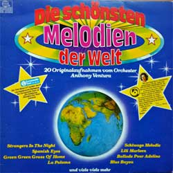 винил LP ANTHONY VENTURA ORCHESTER ''Die Schonsten Melodien Der Welt'' (1980 German press, 203 260, vg+/ex)