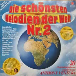 винил LP ANTHONY VENTURA ORCHESTER ''Die Schonsten Melodien Der Welt Nr.2'' (1981 German press, innersleeve, 203 500, vg+/near mint)